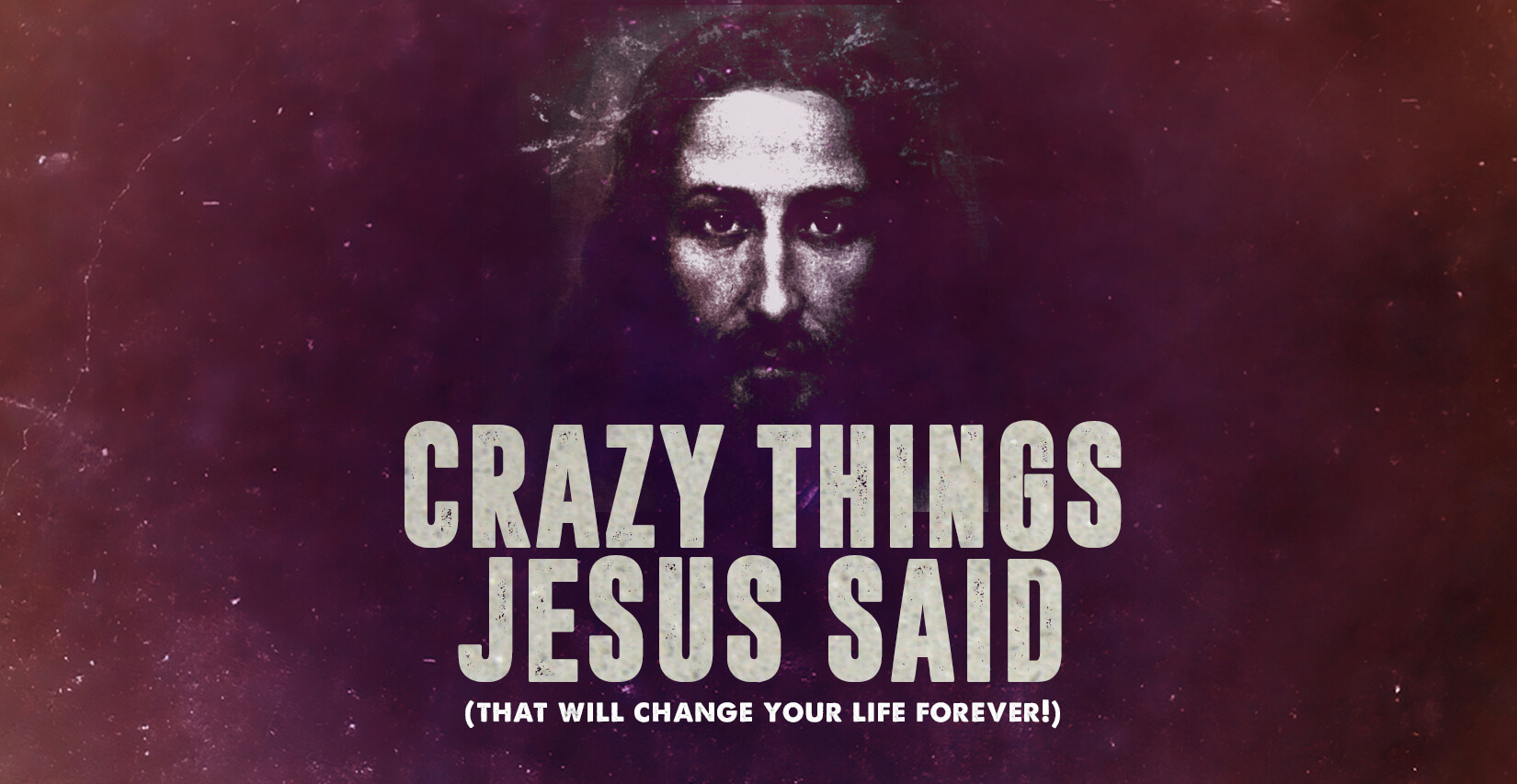 120 Things Jesus Said That You Wish He Hadn't